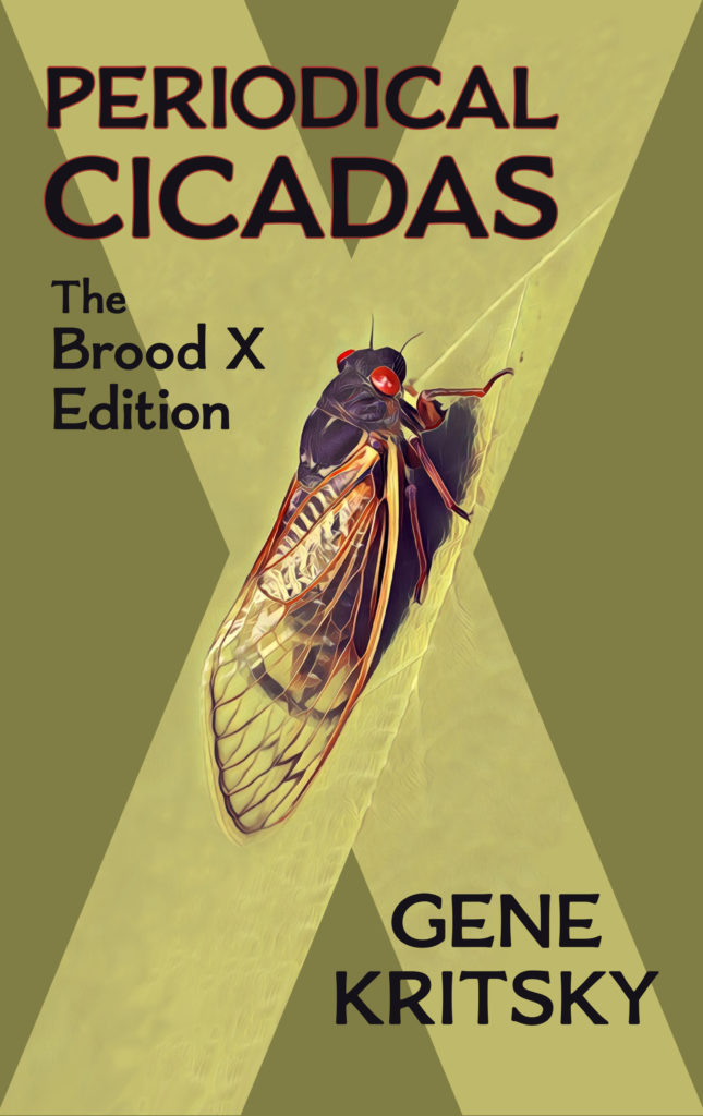 Periodical Cicadas: The Brood X Edition