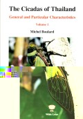 Cicadas of Thailand: General and Particular Characteristics. Volume 1 (Pt. 1)